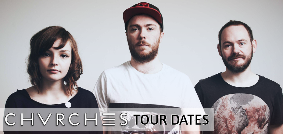 Chvrches Tour Dates